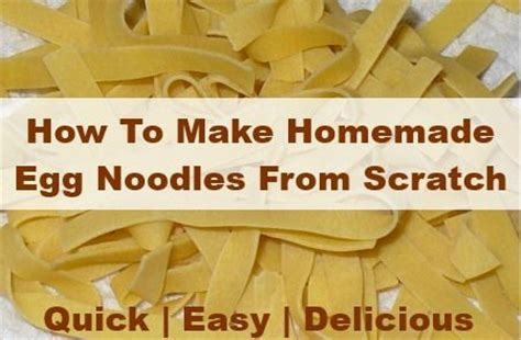 how to make noodles from scratch how to make homemade egg noodles from scratch pinterest