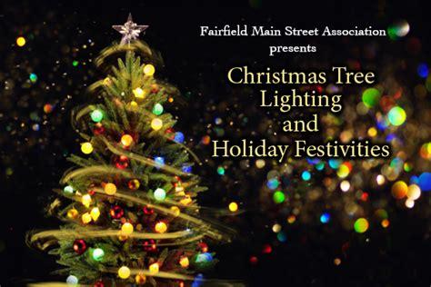 fairfield christmas tree lighting and holiday festivities
