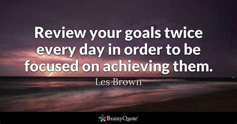 les brown review  goals   day  order