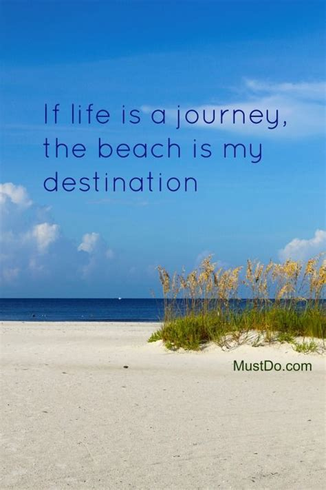 Life Journey The Beach Destination Pictures