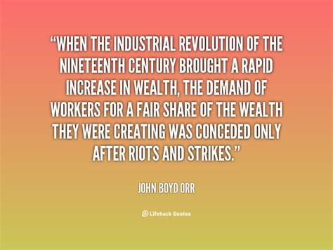 Positive Quotes About Industrial Revolution