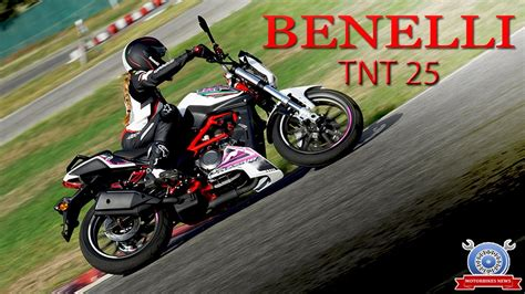 Review Benelli Tnt 25 by Benelli Tnt 25 Review