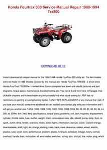 Honda Fourtrax 300 Service Manual Repair 1988 By