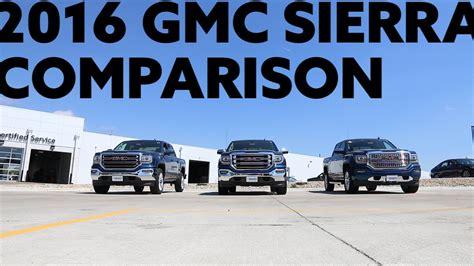 gmc sierra sle slt denali trim comparison youtube