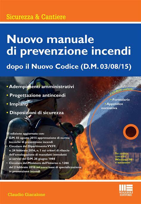Norme Antincendio Uffici by Antincendio Autorimesse Le Nuove Norme Tecniche In