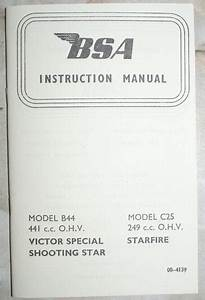 Bsa B44  C25 Instruction Manual