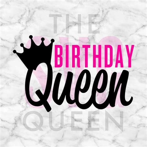 Download your free svg cut file and create your personal diy project with these beautiful quotes or designs. Birthday Queen SVG Birthday SVG Birthday Silhouette Cameo ...