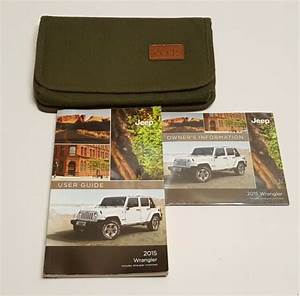 2015 Jeep Wrangler Suv Owners Manual Sport S Freedom