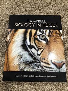 Campbell Biology In Focus Custom Edition For Slcc