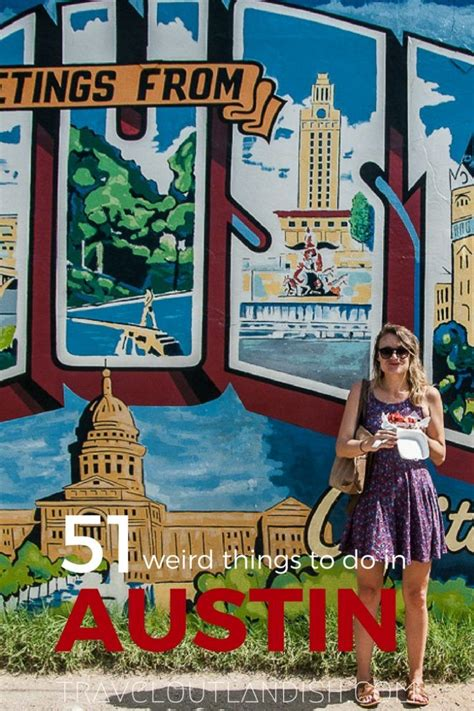 51 Unique Fun Things To Do In Austin Travel Outlandish