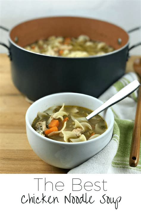{recipe} The Best Chicken Noodle Soup  More Than Your