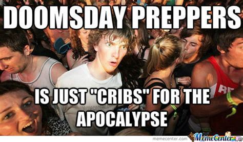 Doomsday Preppers Meme - doomsday preppers by vanillathundar meme center