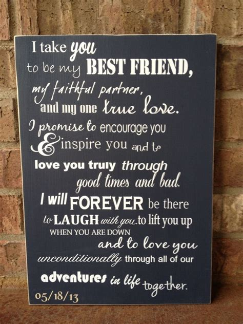 sweet marriage quotes i take you to be my best friend custom wood sign wedding