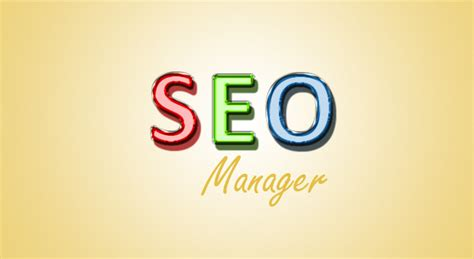 Seo Manager why hire an seo manager for your small business launch