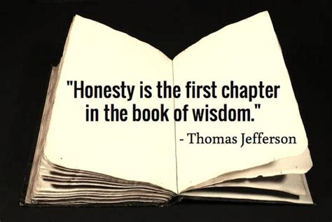 Image result for honesty is the first book in the chapter of wisedom