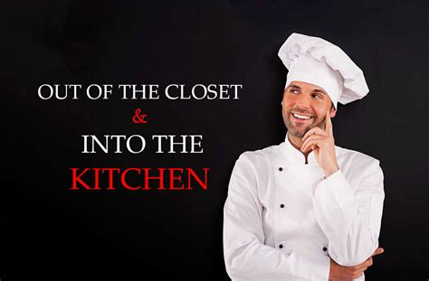 out of the closet into the kitchen passport magazine