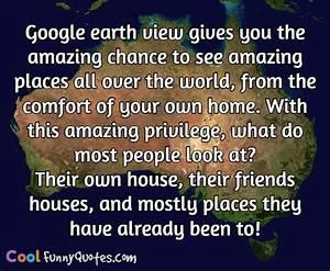 Google earth vi... Google Earth Quotes