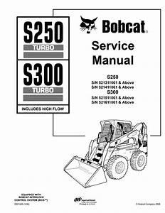 Bobcat S250 Skid Steer Loader Service Repair Manual Sn