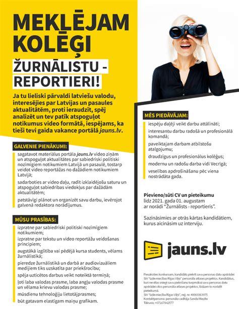 Vakance - ŽURNĀLISTS - REPORTIERIS, Rīgas rajons ...