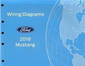 2018 Ford Mustang Wiring Diagram Manual Original