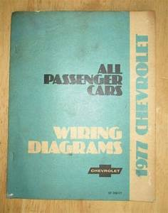 1977 Chevrolet Electrical Wiring Diagram Dealer Manual All