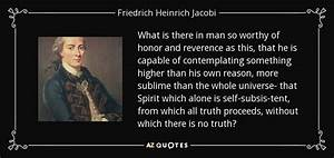 QUOTES BY FRIED... Friedrich Heinrich Jacobi Quotes