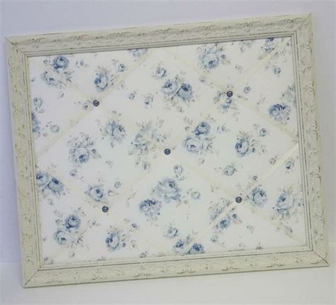 shabby chic fabric memo board 17 best images about shabby blue rose boutique on pinterest shabby chic fabric shabby and toile