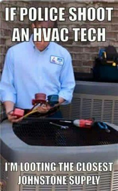 Hvac Memes - 17 best images about hvac humor on pinterest humor preventive maintenance and households