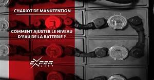 Comment Demineraliser De L Eau : chariots lectriques batterie comment ajuster le niveau d 39 eau experlift expert en ~ Medecine-chirurgie-esthetiques.com Avis de Voitures