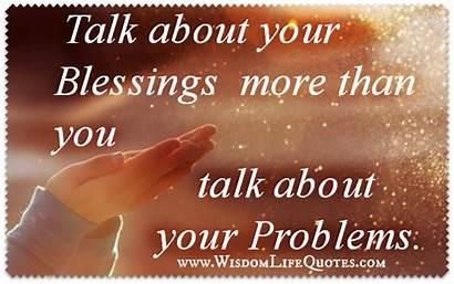 Blessings Talk Quotes Wisdomlifequotes