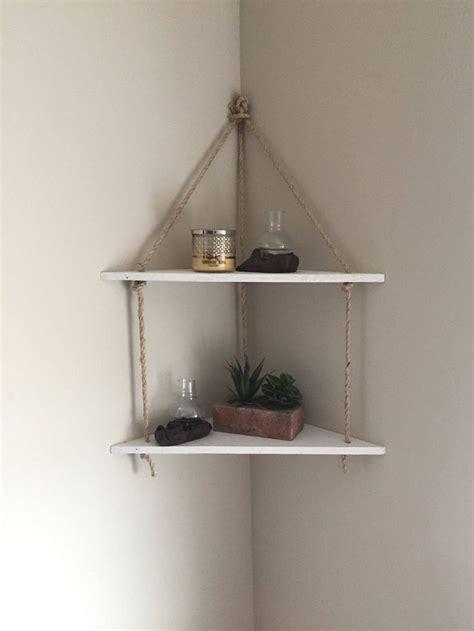 hanging corner shelf the 25 best corner shelf ideas on diy corner