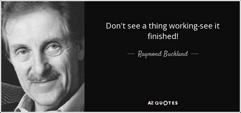 Top 7 Quotes By V Raymond Edman A Z Quotes Top 7 Quotes By Raymond Buckland A Z Quotes