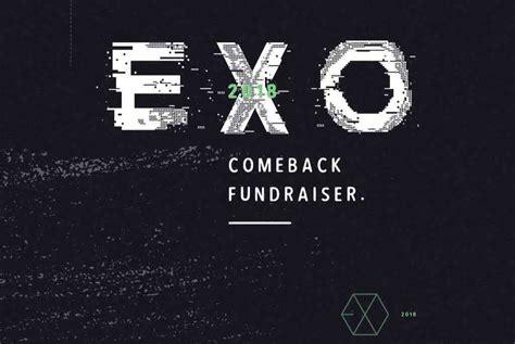 exo comeback 2018 fundraiser by intexol team exo 2018 comeback fundraiser