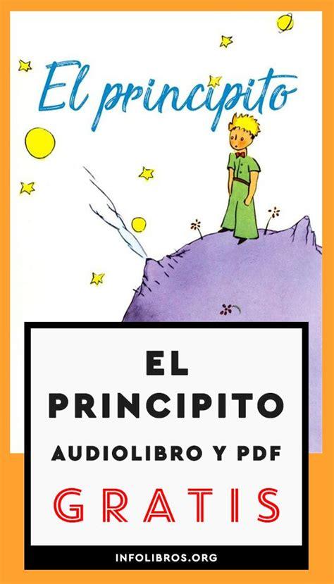 'el principito' es el libro que leíste de niño y que recuerdas con cariño cuando crees. El principito Audiolibro y PDF Gratis | Libro el principito pdf, El principito audiolibro ...