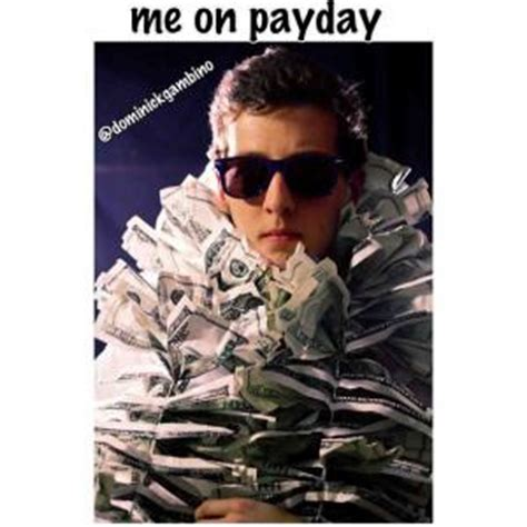 Me On Payday Meme - me on payday