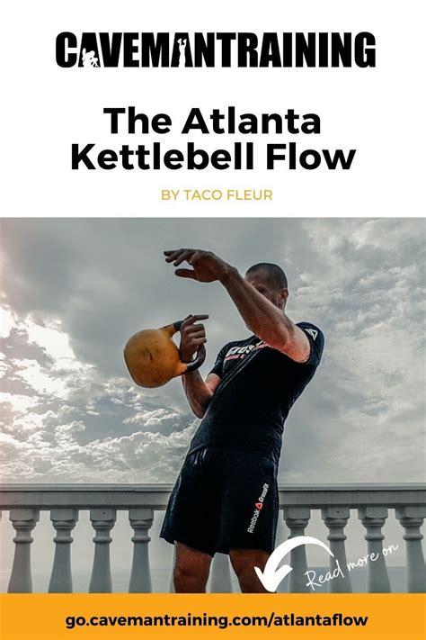 flow kettlebell cavemantraining atlanta workout