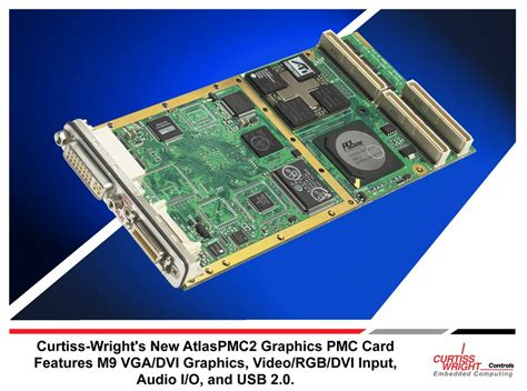 Curtiss Wright New Graphics Pmc Card Features Vga Dvi