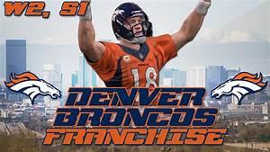 Madden 16: Denver Broncos Franchise - [W2, S1] at Chiefs ...