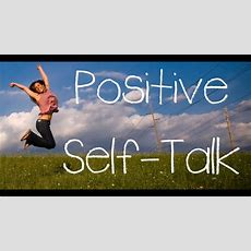 Positive Selftalk  Become More Assertive And Productive Youtube
