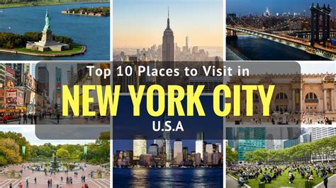 Top 10 Places To Visit In New York City, Usa  Things To