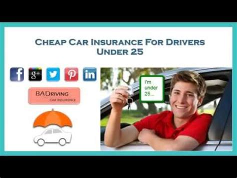 Cheap Car Insurance Drivers 25 by How To Secure Cheap Car Insurance For Drivers 25