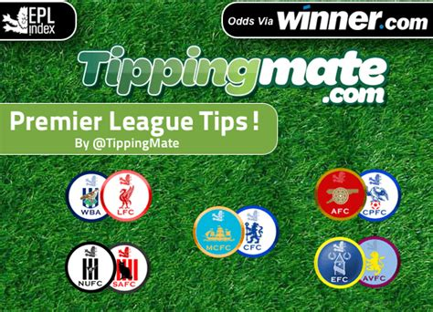 Tipping Mate Premier League Quick Betting Tips - EPL Index ...