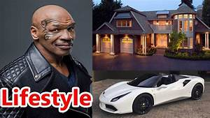 Mike Tyson Lifestyle, Net Worth, Salary,House,Cars, Awards ...