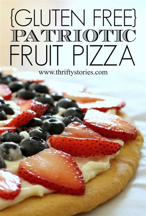 desserts for memorial day cookout gluten free patriotic fruit pizza need a dessert for your memorial day or fourth of july