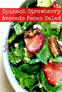 Spinach Strawberry Avocado Pecan Salad with Poppy Seed ...