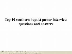 Top 10 southern baptist pastor interview questions and answers