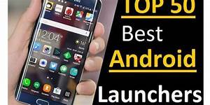 Top 25+ Best Android Launchers To Change the UI of your ...