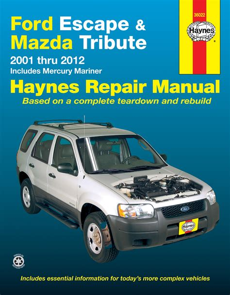 car service manuals pdf 1996 ford econoline e150 electronic valve timing ford escape mazda tribute 01 12 inc mercury mariner 05 11 haynes repair manual haynes