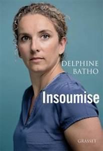 Delphine Batho Nue : insoumise delphine batho l 39 ancienne porte parole critique le gouvernement hollande ~ Medecine-chirurgie-esthetiques.com Avis de Voitures