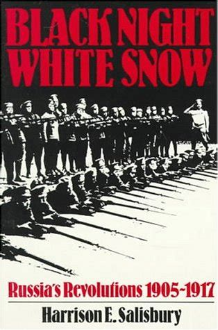 black night white snow russias revolutions
